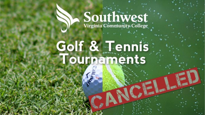 Golf and Tennis Tournaments Cancelled