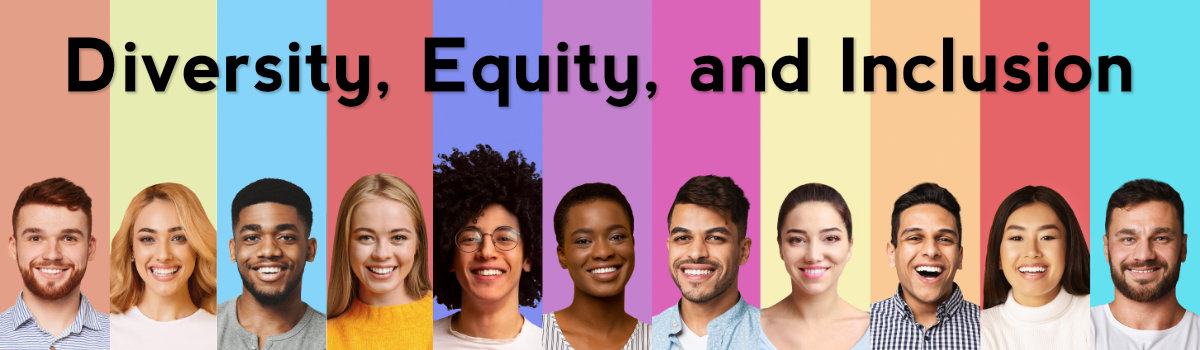 Diveristy, Equity, and Inclusion